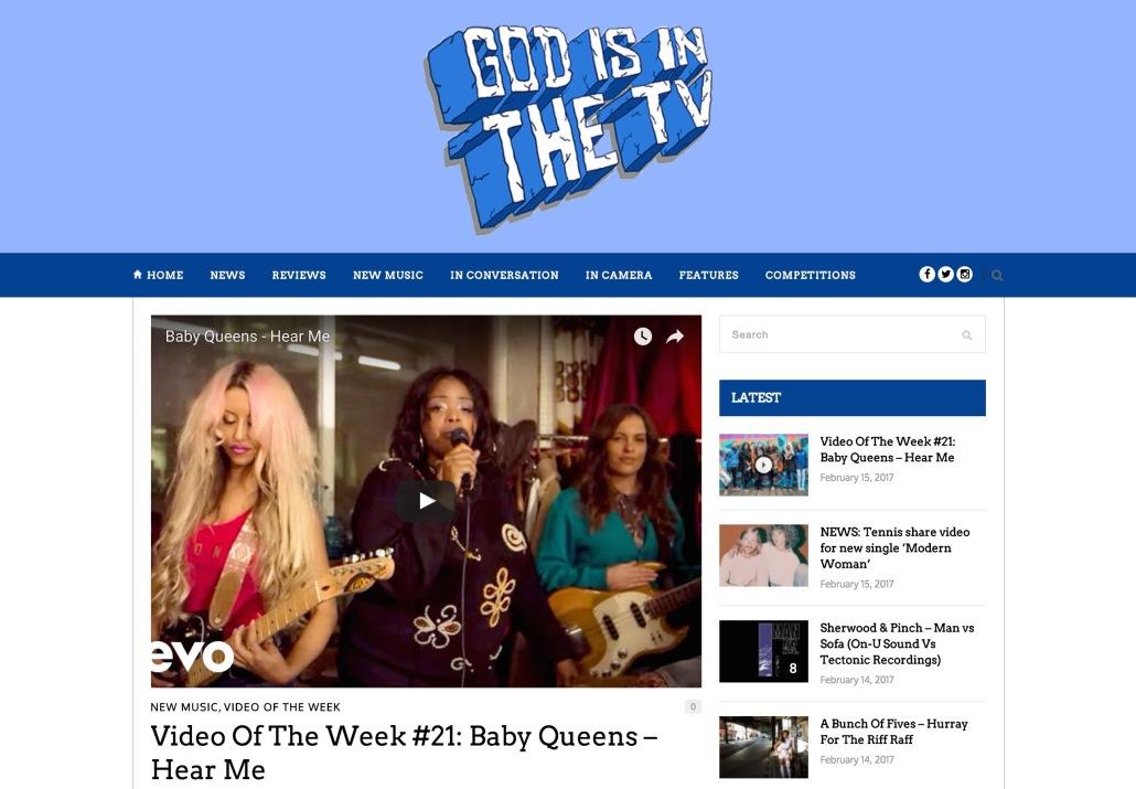 screencapture-godisinthetvzine-co-uk-2017-02-15-video-week-21-baby-queens-hear-1487162221691.jpg